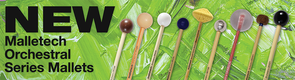 New Malletech Orchestral Series Mallets